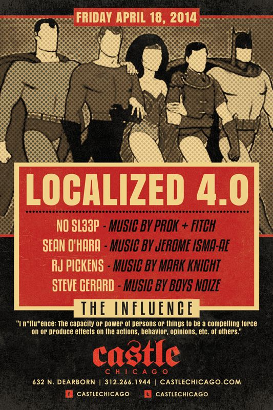 Localized 4.0 Featuring: RJ Pickens, Steve Gerard, Sean O'Hara, & NO SL33P