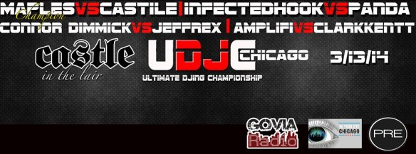 Ultimate DJing Championship @ Castle Chicago (03/13/2014)