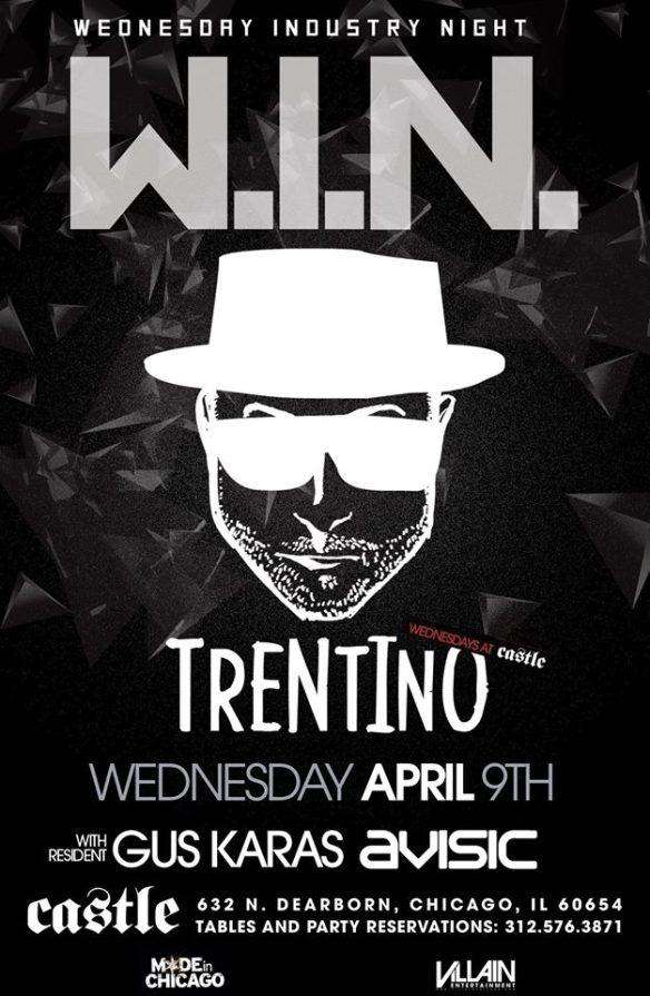 WEDNESDAY INDUSTRY NIGHT ft TRENTINO | GUS KARAS | AVISIC @ CASTLE - 4/9