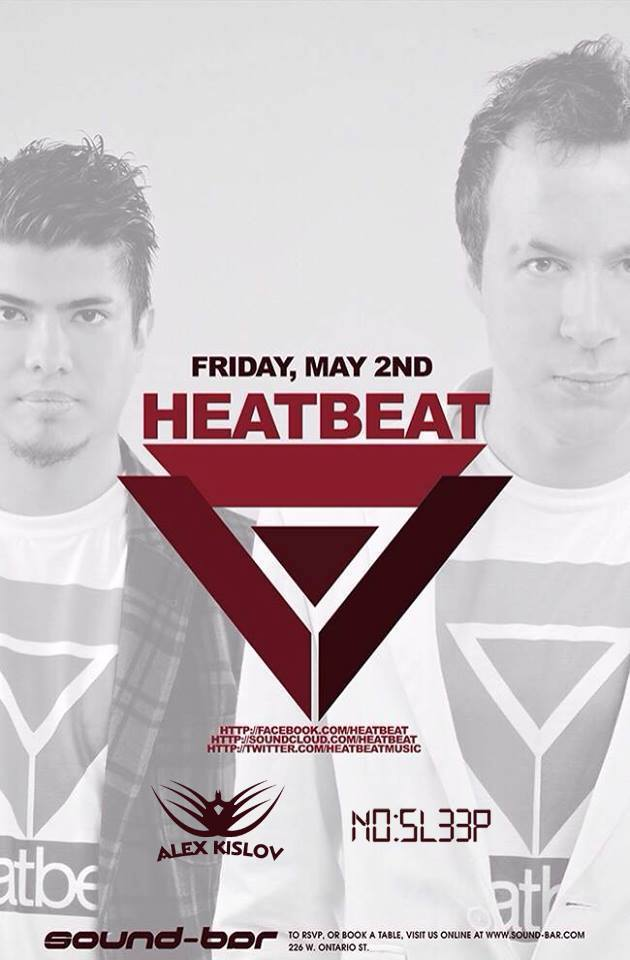 Heatbeat at Sound-Bar Chicago w/ support from Alex Kislov & NO SL33P